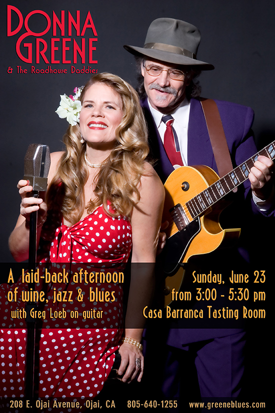 Wine, jazz and blues at Casa Barranca Sunday, June 23